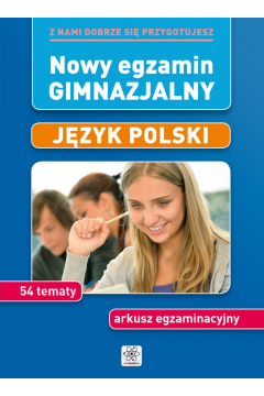 Nowy egzamin gimnazjalny język polski