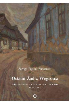 Ostatni Żyd z Węgrowa