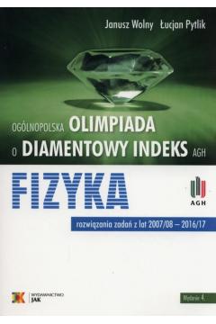 Olimpiada o diamentowy indeks AGH Fizyka wyd.2017
