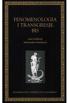 Fenomenologia i transgresje. Bis