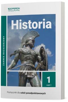 Historia 1. Podręcznik. Zakres rozszerzony. Szkoły ponadpodstawowe