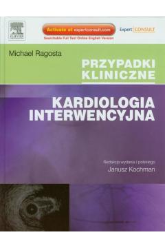 Przypadki kliniczne. Kardiologia Interwencyjna