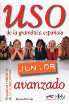 Uso de la gramatica espanola Junior avanzado
