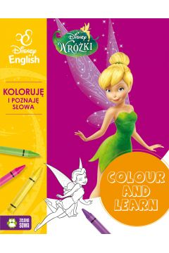 Colour and learn! Wróżki Koloruje i poznaję słowa Disney English