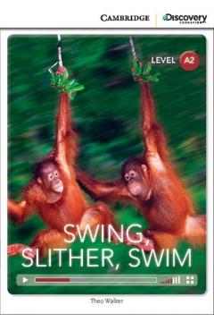 Swing, Slither, Swim