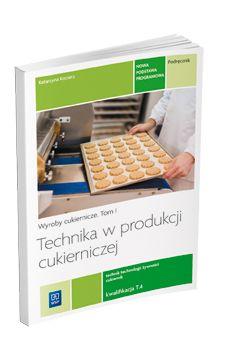 Technika w produkcji cukierniczej. Wyroby cukiern.
