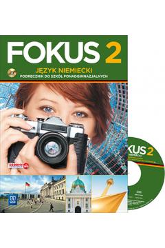 Fokus. Język niemiecki. Podręcznik. Część 2. Zakres podstawowy (z CD audio) Szkoły ponadgimnazjalne