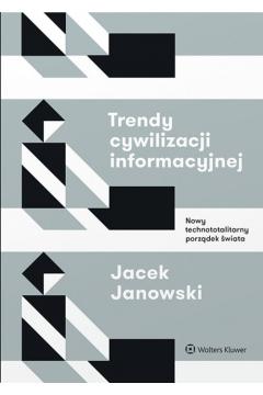 Trendy cywilizacji informacyjnej