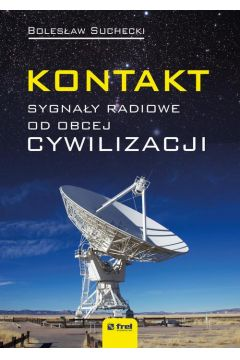Kontakt. Sygnały radiowe od obcej cywilizacji