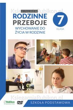 Rodzinne przeboje - 5 filmów do WDŻ dla 7 klasy SP