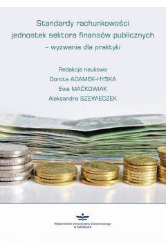 Standardy rachunkowości jednostek sektora finansów publicznych - wyzwania dla praktyki