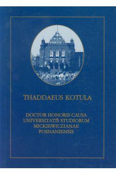 Kotula Thaddaeus Doctor Honoris Causa Universitatis Studiorum Mickiewczianae Posnaniensis