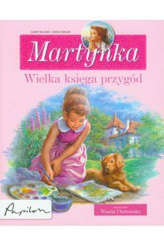 Martynka. Wielka księga przygód zbiór opowiadań