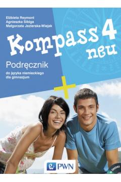 Kompass 4 neu Podręcznik do języka niemieckiego dla gimnazjum z płytą CD