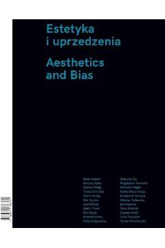 Estetyka i uprzedzenia / Aesthetics and Bias