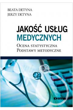 Jakość usług medycznych