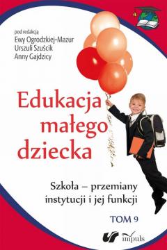 Edukacja małego dziecka T.9