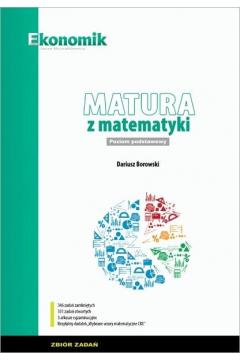 Matura z matematyki. Zbiór zadań. Zakres podstawowy