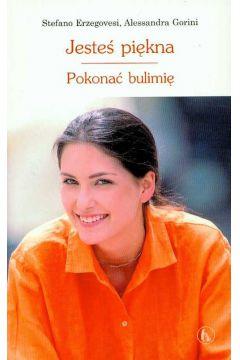 Jesteś piękna Pokonać bulimię