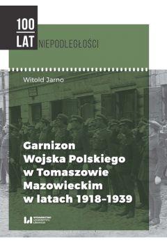 Garnizon Wojska Polskiego w Tomaszowie Mazowieckim