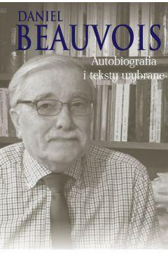 Autobiografia i teksty wybrane