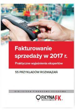 Fakturowanie sprzedaży w 2017