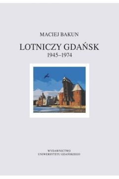 Lotniczy Gdańsk 1945-1974