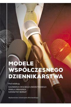 Modele współczesnego dziennikarstwa