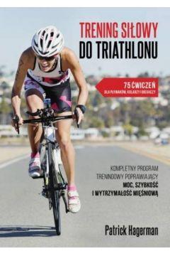 Trening siłowy do triathlonu