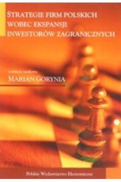 Strategie firm polskich wobec ekspansji inwestorów zagranicznych