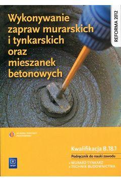 Wykonywanie zapraw murarskich i tynkarskich B.18.1