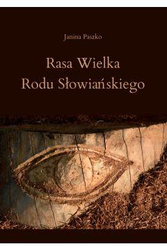 Rasa Wielka Rodu Słowiańskiego