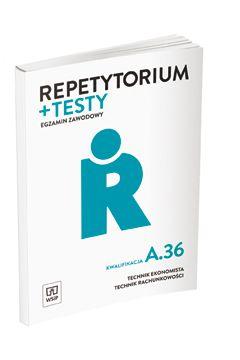 Repetytorium i testy egz. Technik ekonomista A.36