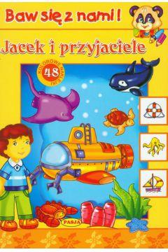 Baw się z nami - Jacek  i przyjaciele  PASJA