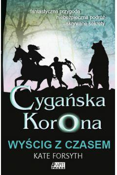 Cygańska korona Wyścig z czasem Tom 3
