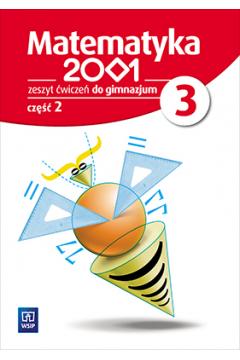 Matematyka 2001. Klasa 3. Ćwiczenia, część 2