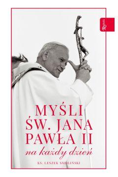 Myśli św Jana Pawła II na każdy dzień