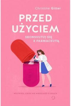Przed użyciem skonsultuj się z farmaceutą