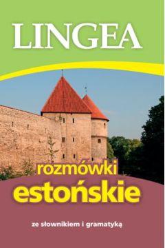 Rozmówki estońskie ze słownikiem i gramatyką
