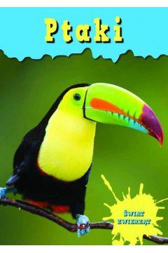 Encyklopedia Świat Zwierząt - Ptaki