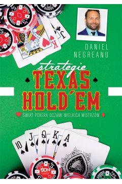Strategie Texas Hold`em. Świat pokera oczami wielkich mistrzów