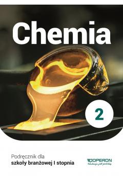 Chemia 2. Podręcznik. Szkoła branżowa I stopnia