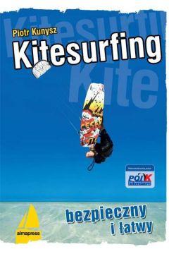Kitesurfing. Bezpieczny i Łatwy
