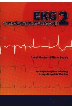 EKG w medycynie ratunkowej Tom 2