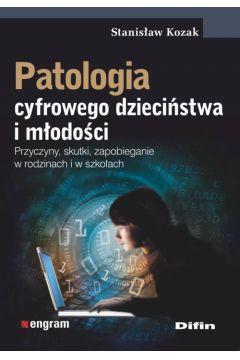 Patologia cyfrowego dzieciństwa i młodości