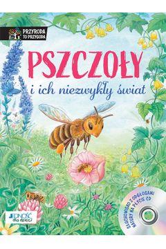 Pszczoły i ich niezwykły świat. Książka z płytą CD
