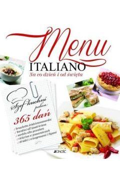 Menu Italiano. Na co dzień i od święta