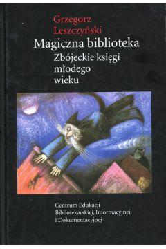 Magiczna biblioteka Zbójeckie księgi młodego wieku