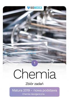 Chemia. Zbiór zadań. Matura 2019. Tom 1