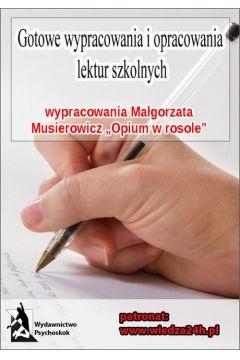 Wypracowania - Małgorzata Musierowicz
